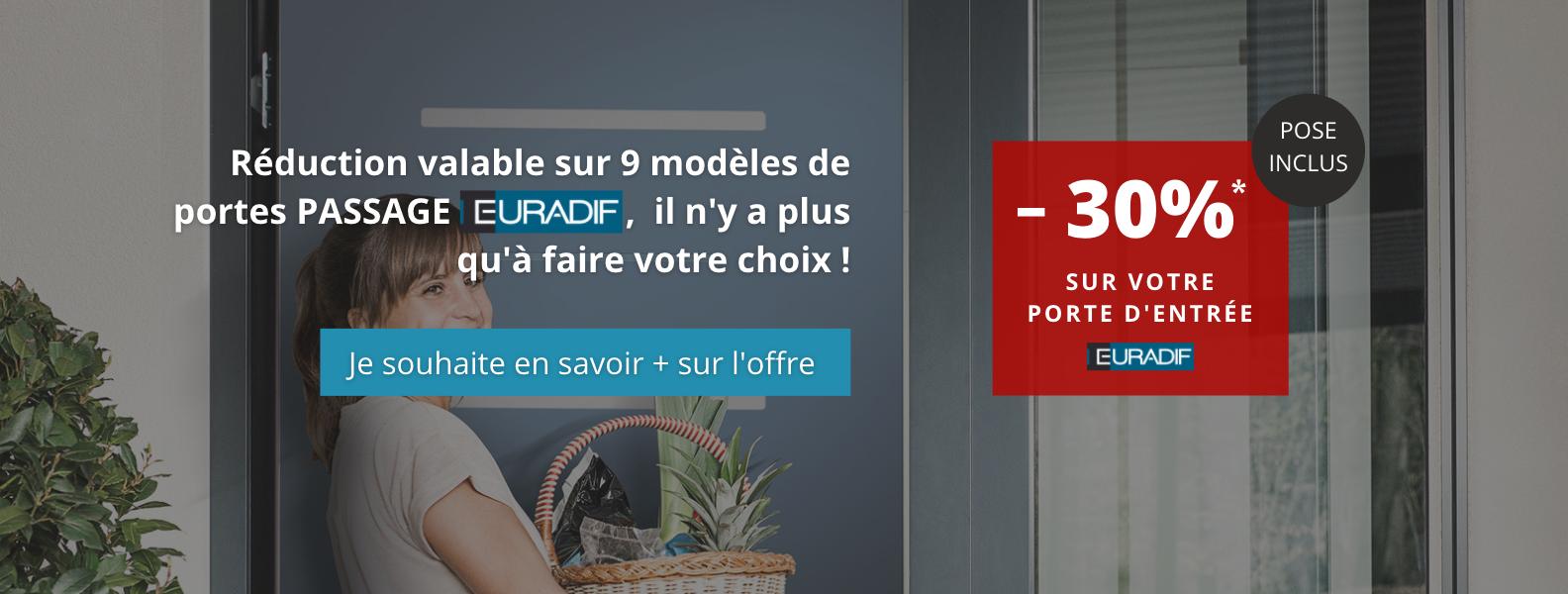 Jusqu'à 30% de réduction sur votre porte d'entrée EURADIF gamme PASSAGE